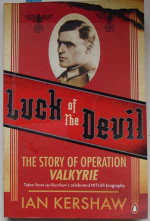Image for Luck of the Devil: The Story of Operation Valkyrie