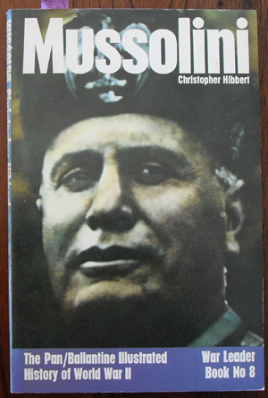 Image for Mussolini: War Leader Book No 8 (The Pan/Ballantine Illustrated History of World War II)