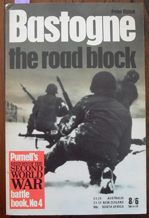 Image for Bastogne: The Road Block (Purnell's History of the Second World War)