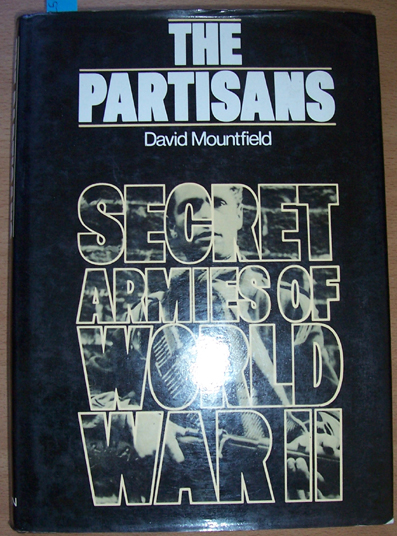Image for Partisans, The: Secret Armies of World War 2