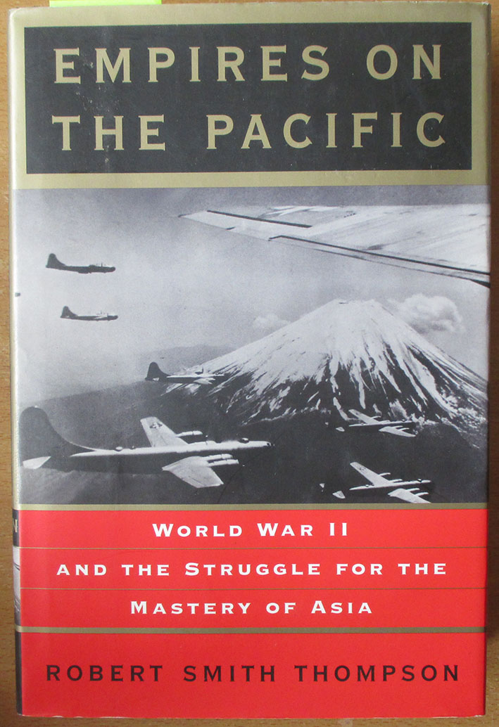 Image for Empires on the Pacific: World War II and the Struggle for the Master of Asia