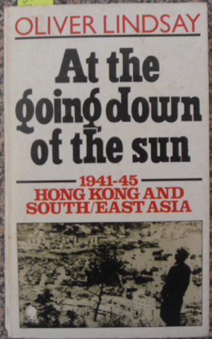 Image for At the Going Down of the Sun - 1941-45 - Hong Kong and South/East Asia