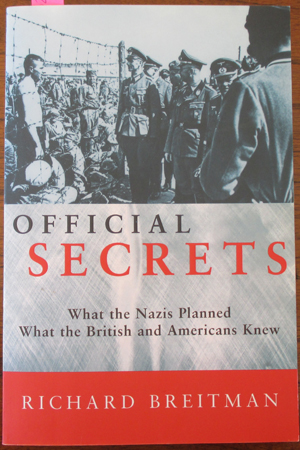 Image for Official Secrets: What the Nazi's Planned; What the British and Americans Knew