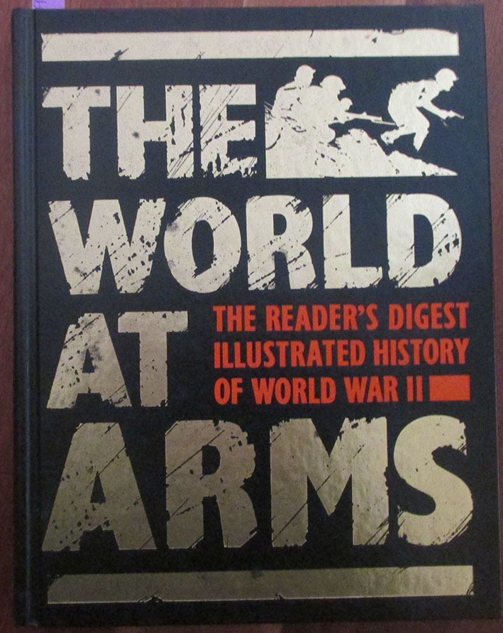 Image for World At Arms, The: The Reader's Digest Illustrated History of World War II