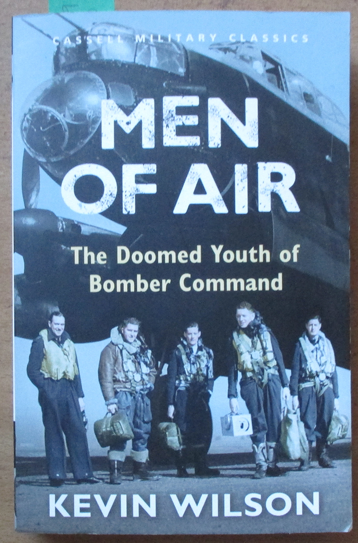 Image for Men of Air: The Doomed Youth of Bomber Command (Cassell Military Classics)