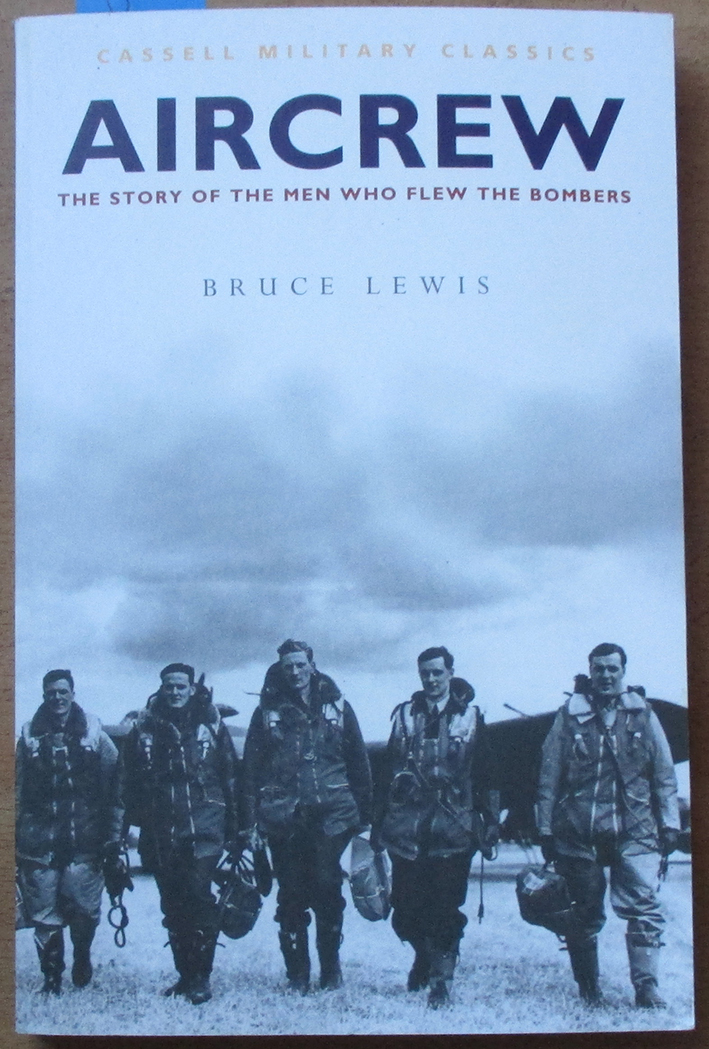 Image for Aircrew: The Story of the Men Who Flew the Bombers (Cassell Military Classics)