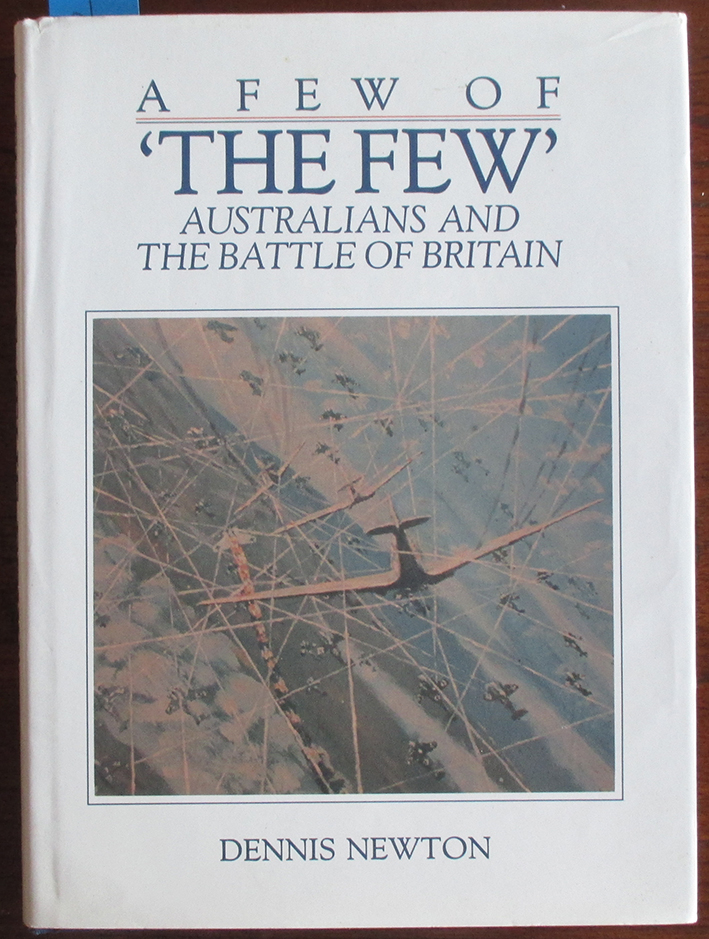 Image for Few of 'The Few', A: Australians and the Battle of Britain