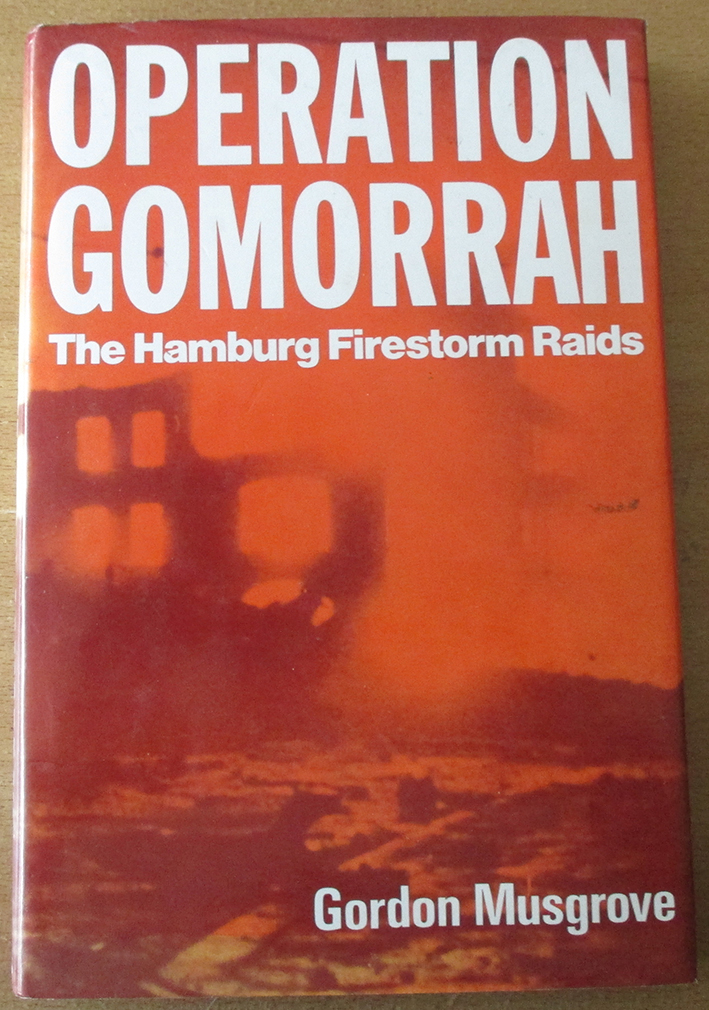 Image for Operation Gomorrah: The Hamburg Firestorm Raids