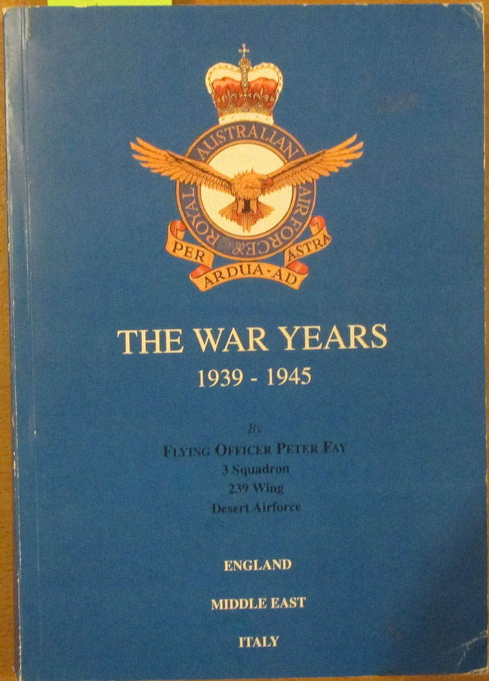 Image for War Years, The: 1939-1945 (England, Middle East, Italy)