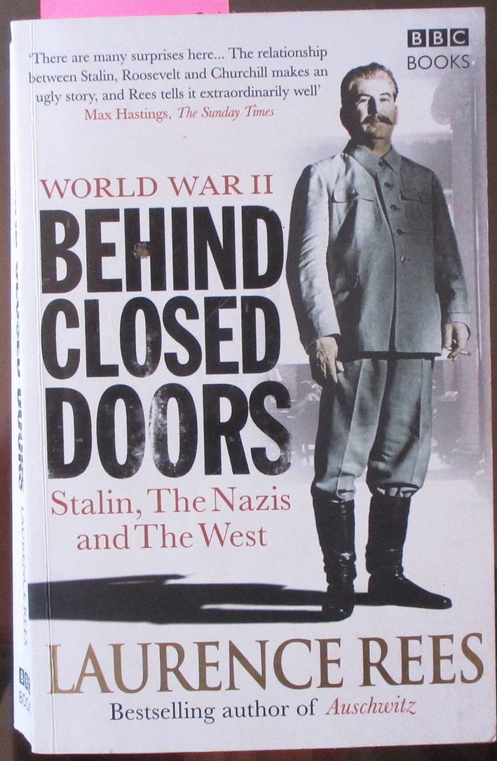 Image for World War II: Behind Closed Doors - Stalin, The Nazis and The West