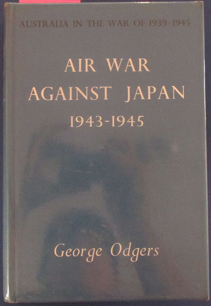 Image for Air War Against Japan 1943-1945 (Volume II): Australia in the War of 1939-1945 (Series 3 - Air)