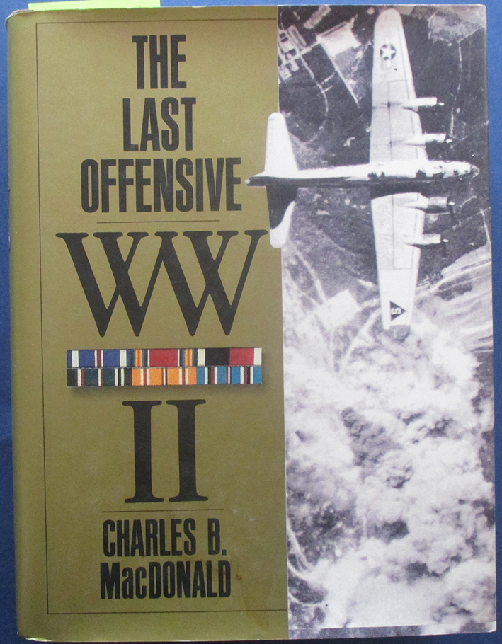Image for Last Offensive, The: The European Theatre of Operations (United States Army in World War II)