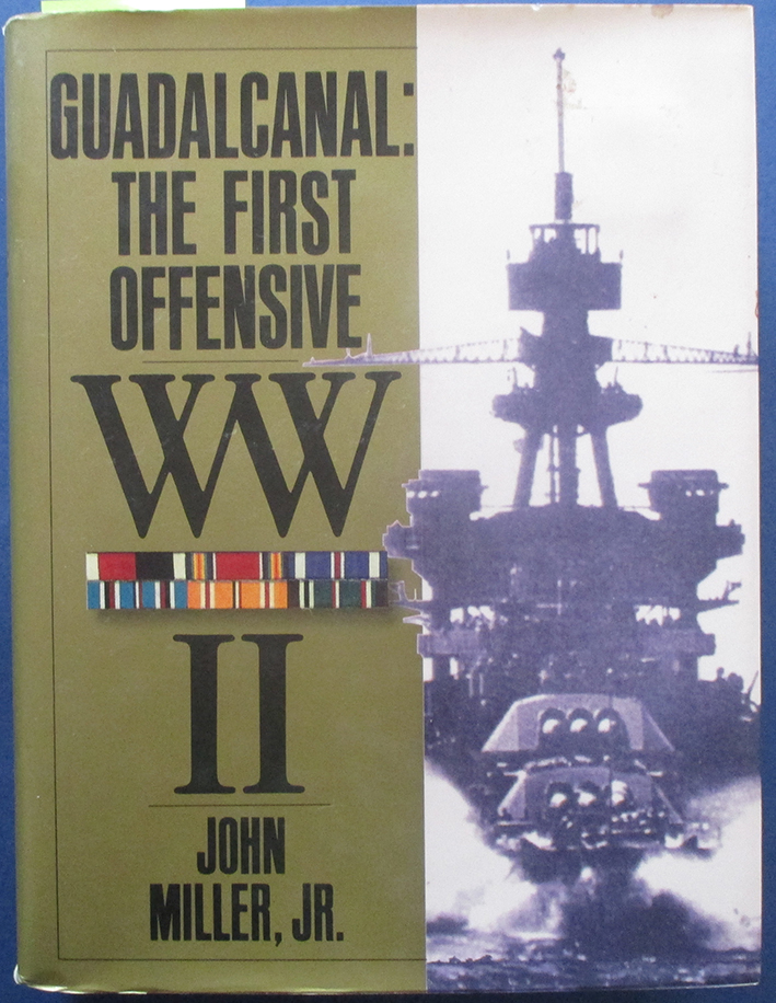 Image for Guadalcanal: The First Offensive - The War in the Pacific (United States Army in World War II)