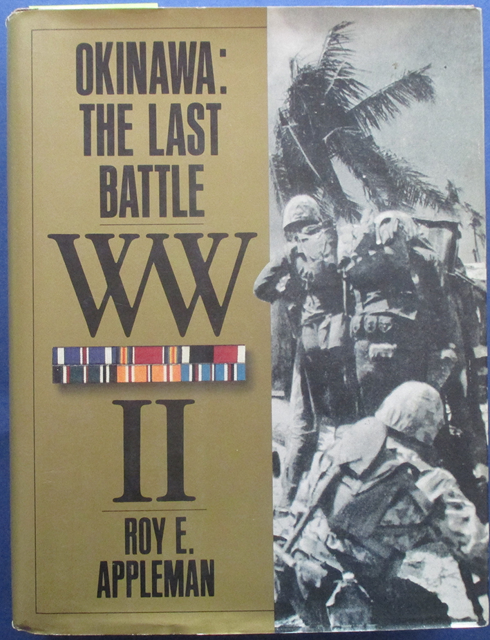 Image for Okinawa: The Last Battle - The War in the Pacific (United States Army in World War II)