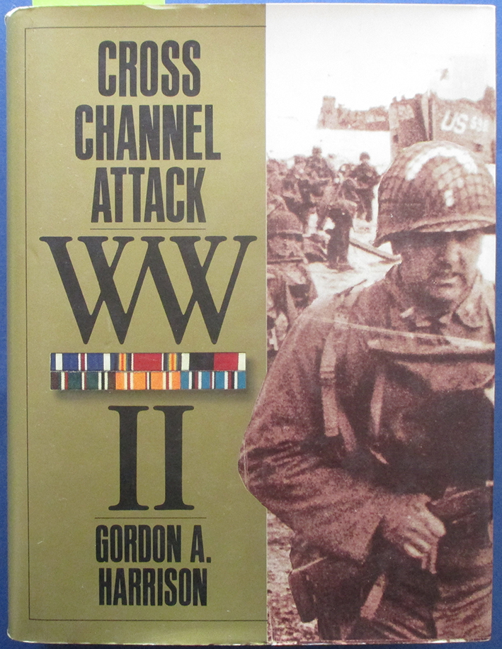 Image for Cross-Channel Attack: The European Theatre of Operations (United States Army in World War II)