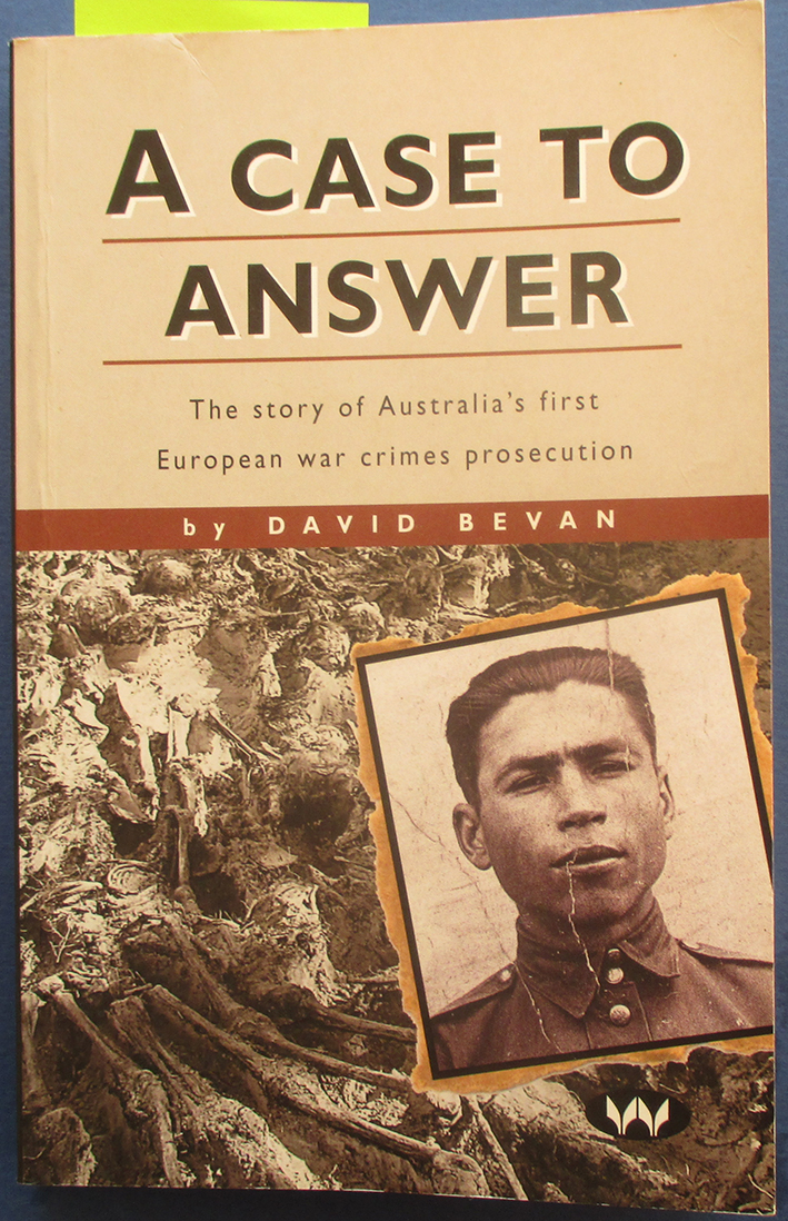 Image for Case to Answer, A: The Story of Australia's First European War Crimes Prosecution