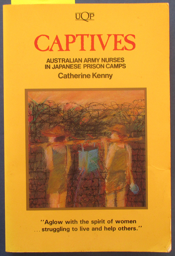 Image for Captives: Australian Army Nurses in Japanese Prison Camps
