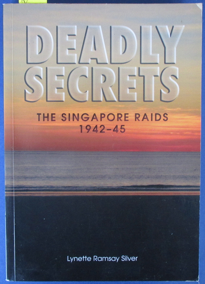 Image for Deadly Secrets: The Singapore Raids 1942-45