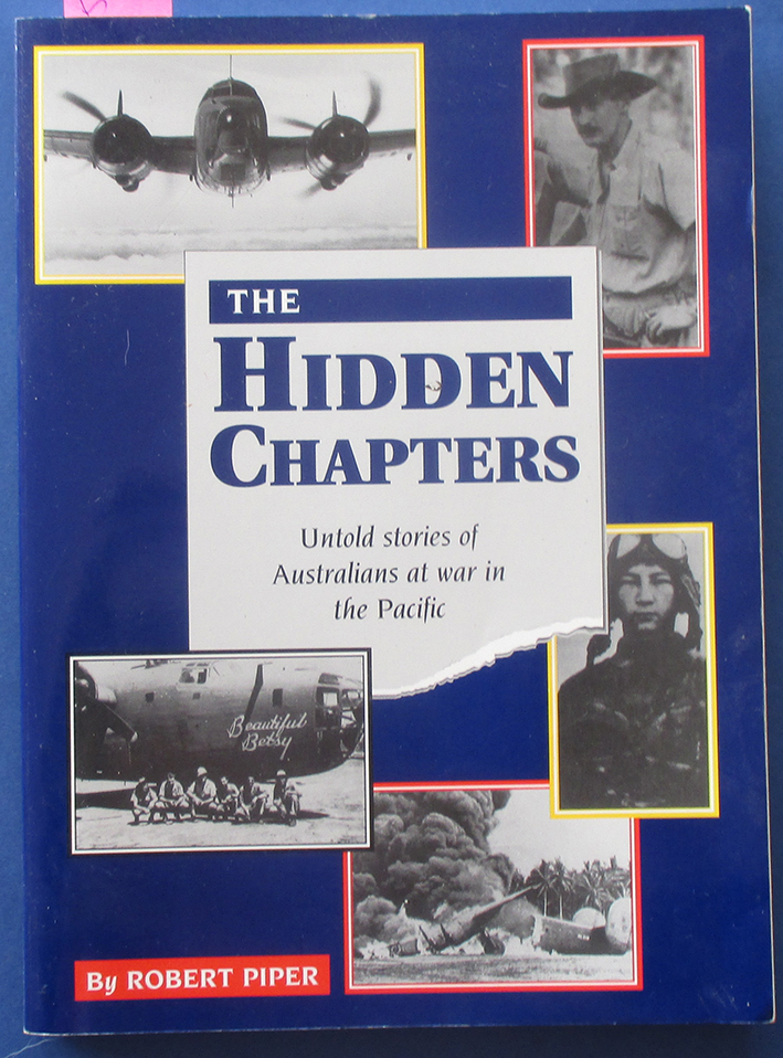 Image for Hidden Chapters, The: Untold Stories of Australian at War in the Pacific