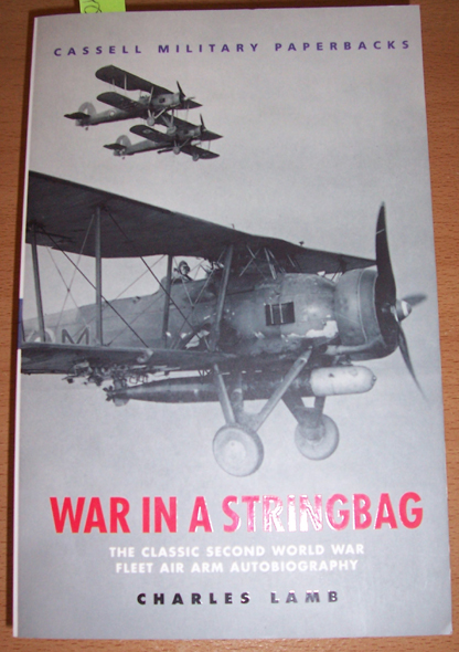 Image for War in a Stringbag: The Classic Second World War Fleet Air Arm Autobiography