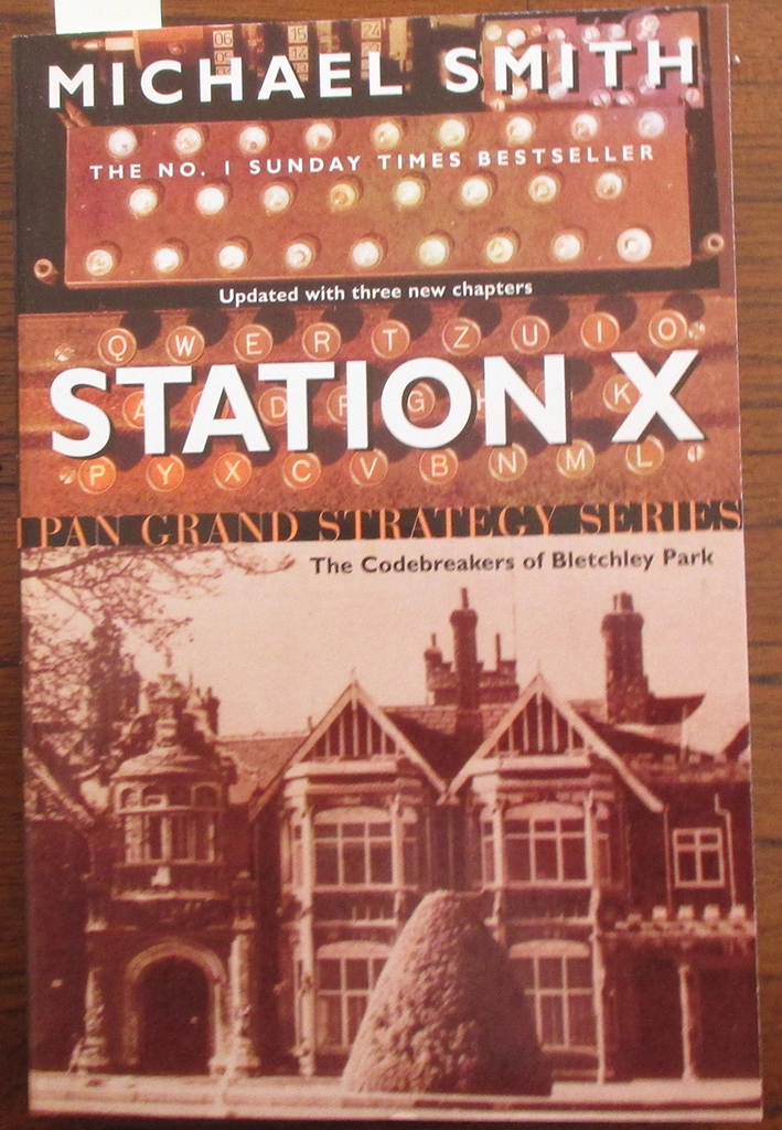Image for Station X- The Codebreakers of Bletchley Park: Pan Grand Strategy Series