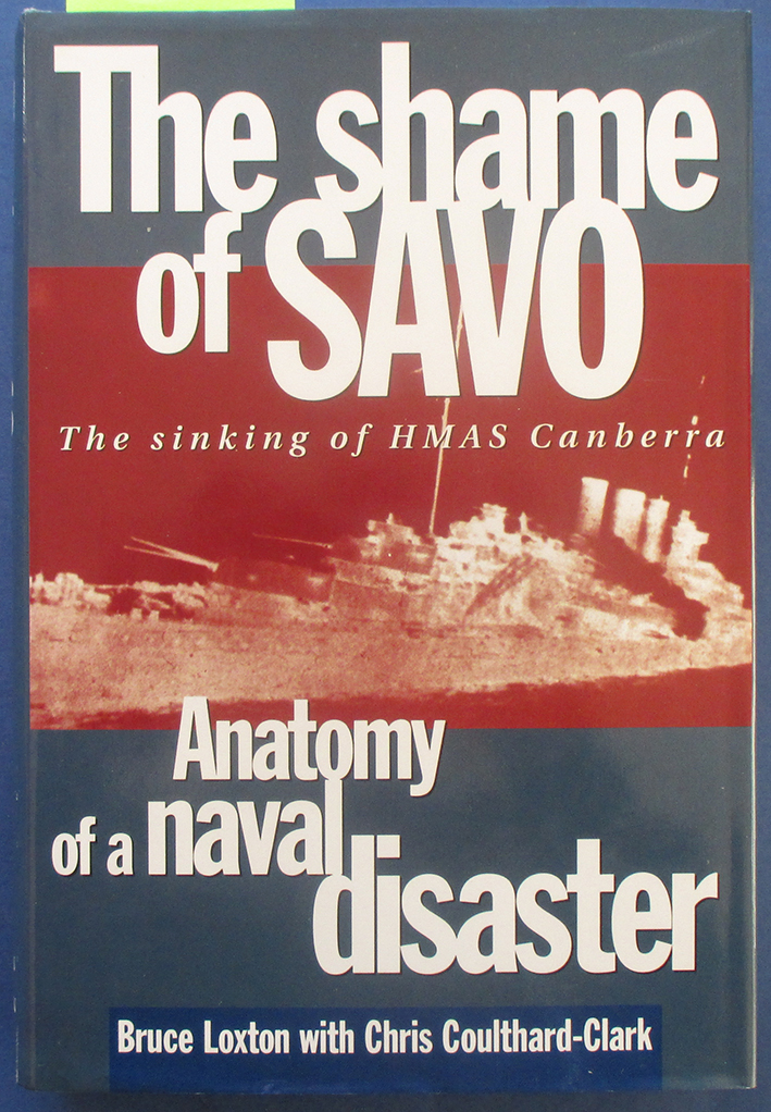 Image for Shame of Savo: The Sinking of HMAS Canberra - Anatomy of a Naval Disaster