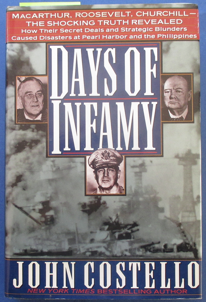 Image for Days of Infamy: MacArthur, Roosevelt, Churchill - The Shocking Truth Revealed