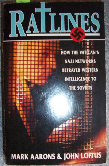Image for Ratlines: How the Vatican's Nazi Networks Betryed Western Intelligence to the Soviets