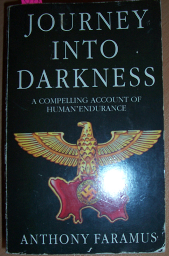 Image for Journey Into Darkness: A Compelling Account of Human Enfurance