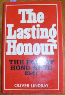 Image for Lasting Honour, The: The Fall of Hong Kong 1941