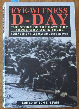 Image for Eye-Witness D-Day: The Story of a Battle By Those Who Were There