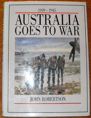 Image for 1939-1945 Australia Goes to War