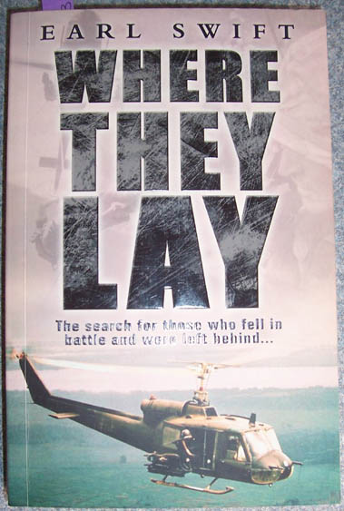 Image for Where They Lay: The Search for Those Who Fell in Battle and Were Left Behind