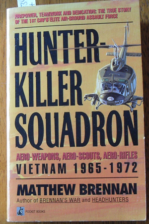 Image for Hunter-Killer Squadron: Aero-Weapons, Aero-Scouts, Aero-Rifles Vietnam 1965-1972