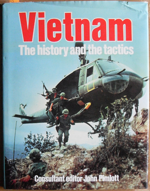 Image for Vietnam: The History and the Tactics