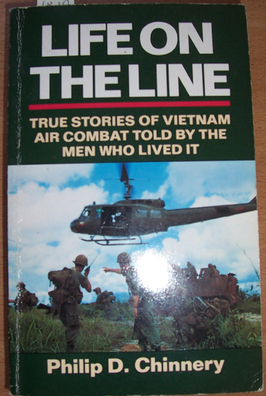 Image for Life on the Line: True Stories of Vietnam Air Combat Told by the Men Who Lived